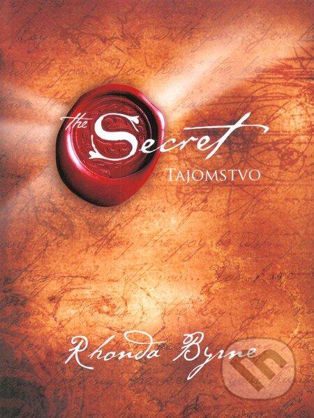 Tajomstvo - Rhonda Byrne