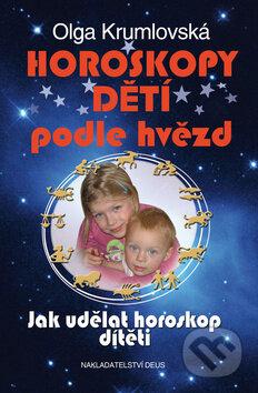 Horoskopy dětí podle hvězd - Olga Krumlovská