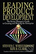 Leading Product Development - Steven Wheelwright