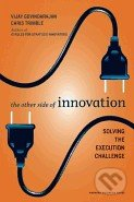 The Other Side of Innovation -