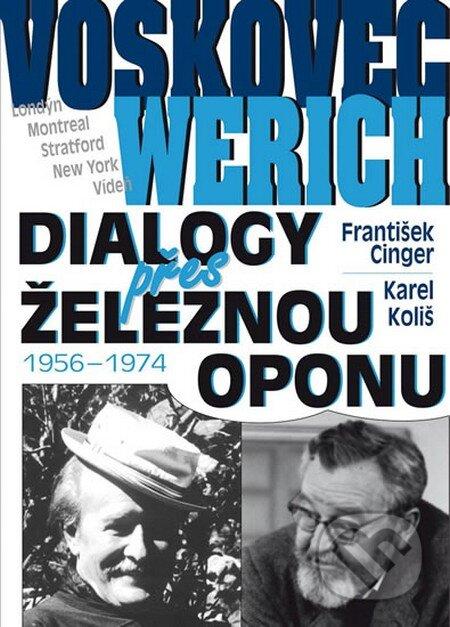 Voskovec a Werich - Dialogy přes železnou oponu - František Cinger
