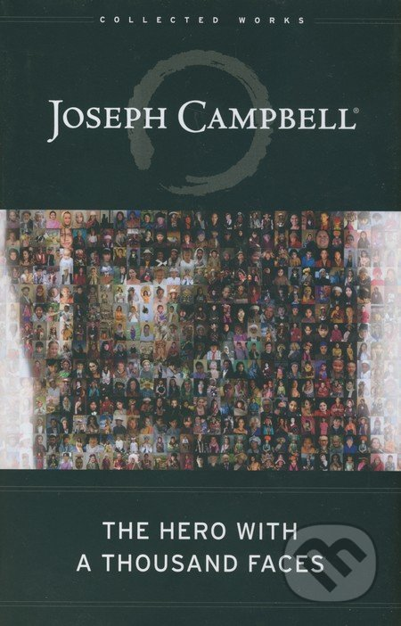 The Hero with a Thousand Faces - Joseph Campbell