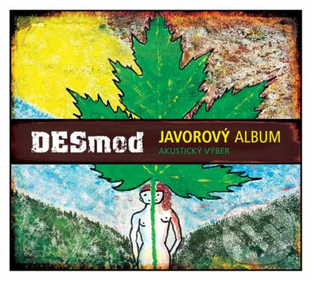 Desmod: Javorový album akustický výber - Desmod