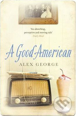 A Good American - Alex George