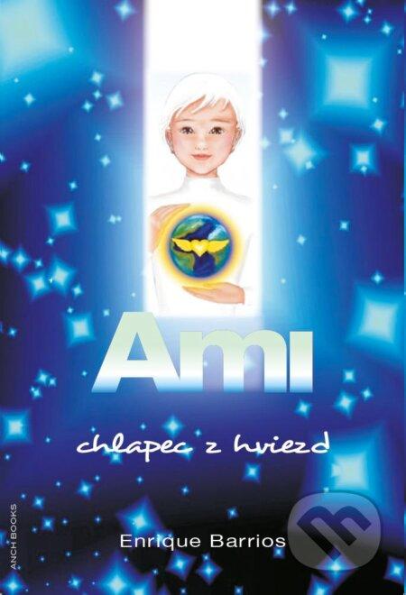 Ami, chlapec z hviezd - Enrique Barrios