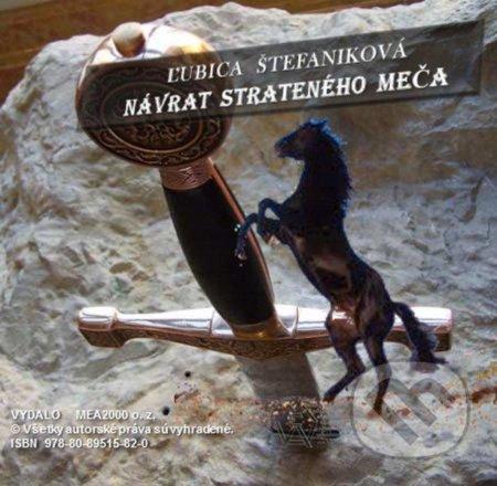 Návrat strateného meča (e-book v .doc a .html verzii) - Ľubica Štefaniková