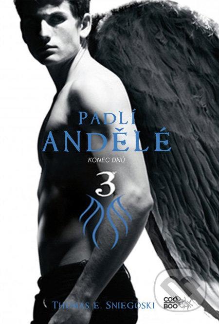 Padlí andělé 3: Konec dnů - Thomas E. Sniegoski