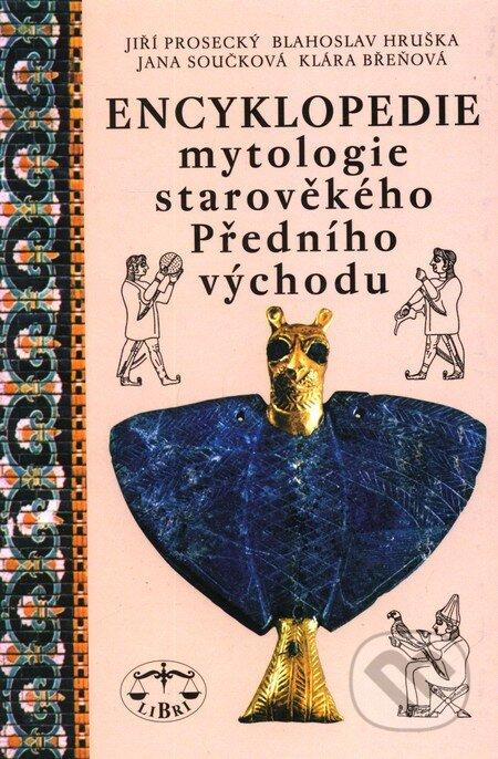 Encyklopedie mytologie starověkého Předního východu - Kolektiv autorů