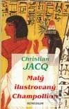 Malý ilustrovaný Champollion - Christian Jacq