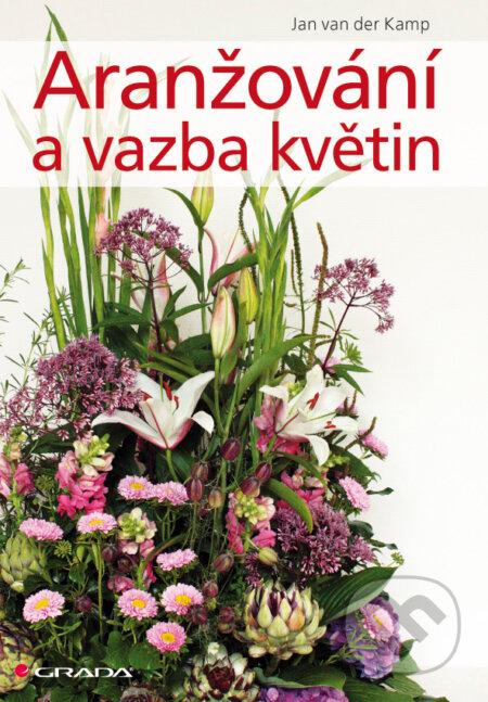 Aranžování a vazba květin - Kamp Jan van der