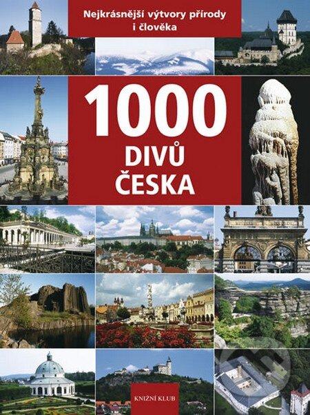 1000 divů Česka - Vladimír Soukup, Petr David, Zdeněk Thoma