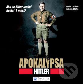 Apokalypsa Hitler - Daniel Costelle, Isabelle Clarkeová