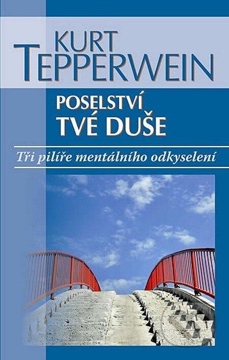NOXI Poselství tvé duše - Kurt Tepperwein