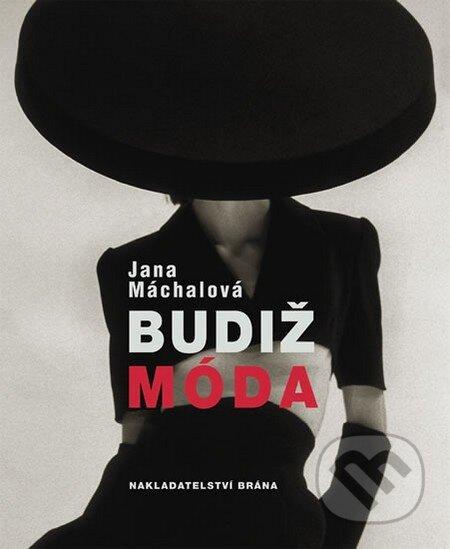 Budiž móda - Jana Máchalová