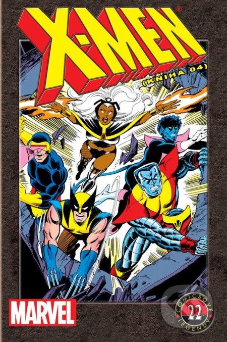 X-Men (Kniha 04) - Chris Claremont, John Byrne a kolektív
