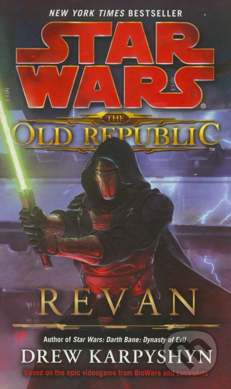 Star Wars: The Old Republic - Revan - Drew Karpyshyn
