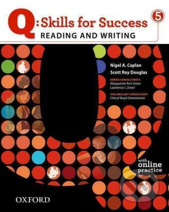 Q: Skills for Success: Reading and Writing 5 - Student Book with Online Practice - Sarah Lynn