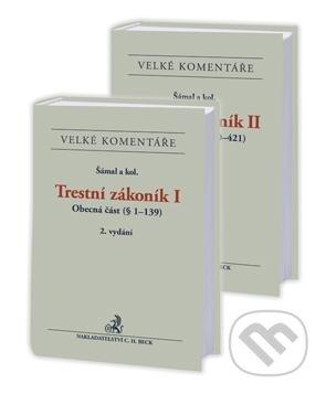 Trestní zákoník I+II (obecná část + zvláštní část) - Pavel Šámal a kolektív