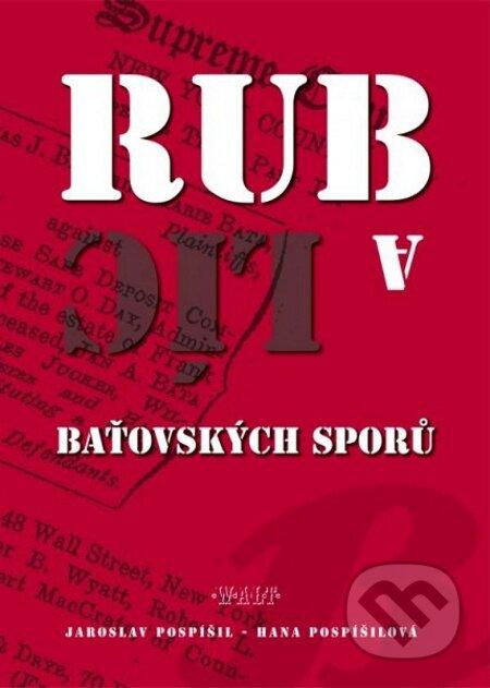 Rub a líc baťovských sporů - Jaroslav Pospíšil