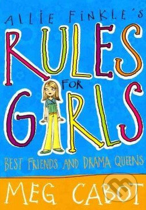 Allie Finkle\'s Rules for Girls: Best Friends and Drama Queens - Meg Cabot
