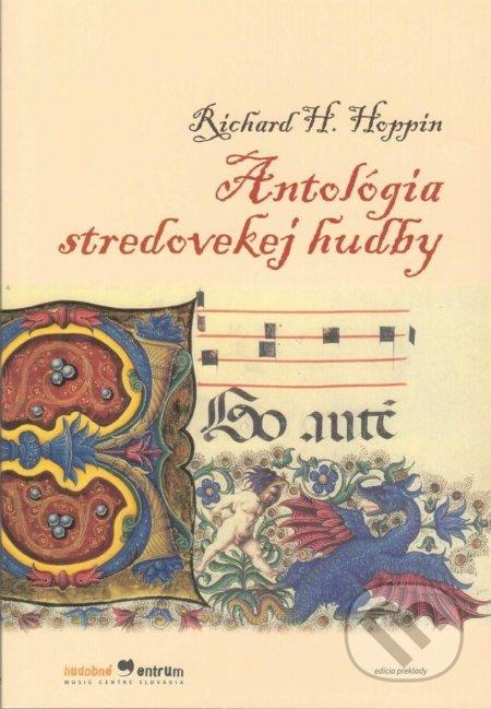 Antologia stredovekej hudby - Richard H. Hoppin