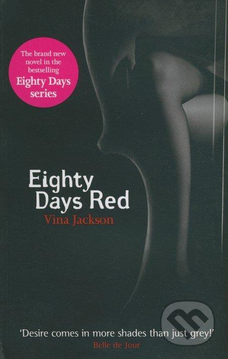 Eighty Days Red - Vina Jackson