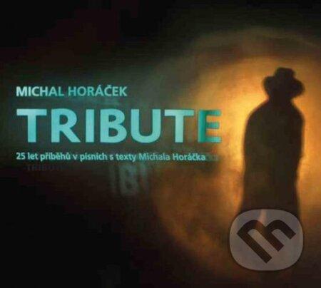 Miachal Horáček: Tribute - Miachal Horáček