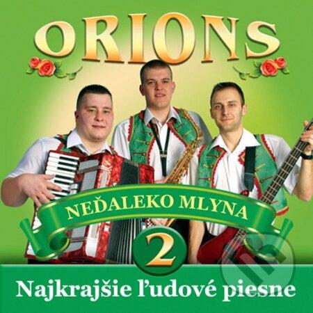 Orions · Nedaleko Mlyna - Orions