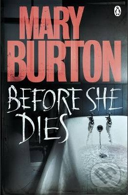 Before She Dies - Mary Burton
