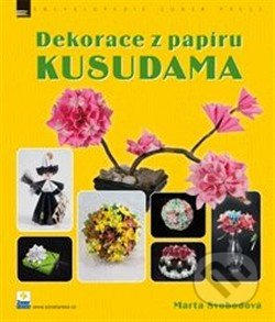 Dekorace z papíru - Kusudama - Marta Svobodová