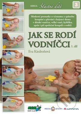 Jak se rodí vodníčci - Eva Kiedroňová