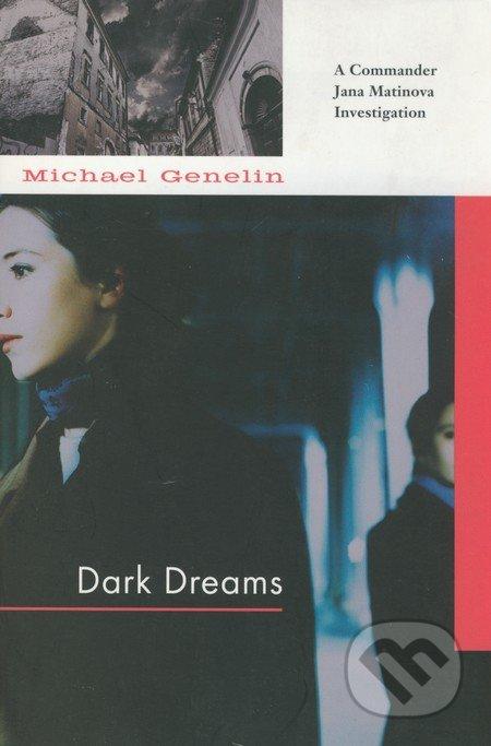 Dark Dreams - Michael Genelin