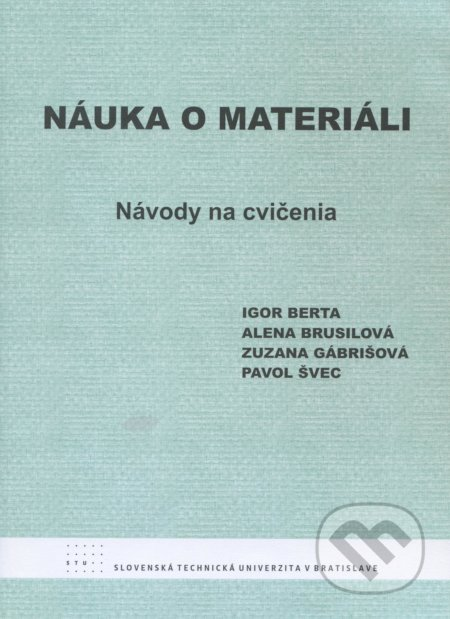 Náuka o materiáli - Igor Berta a kolektív
