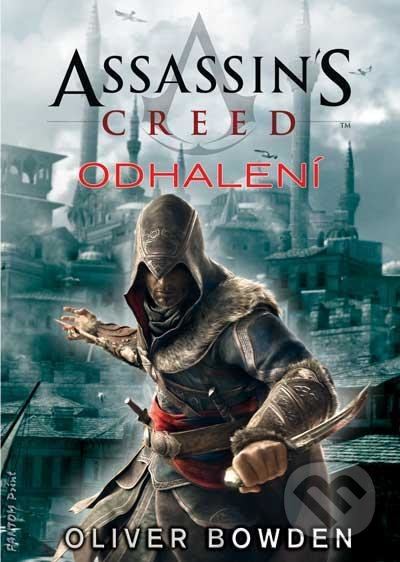 Assassin\'s Creed (4): Odhalení - Oliver Bowden