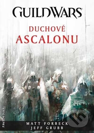 Guild Wars: Duchové Ascalonu - Matt Forbeck, Jeff Grubb