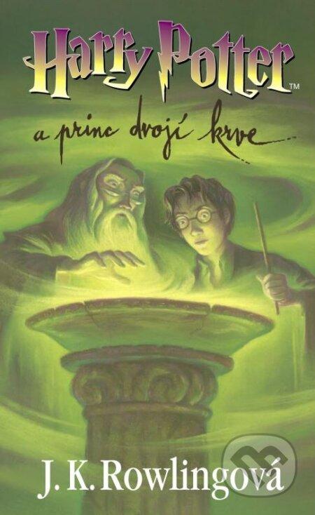 Harry Potter a princ dvojí krve - J.K. Rowling
