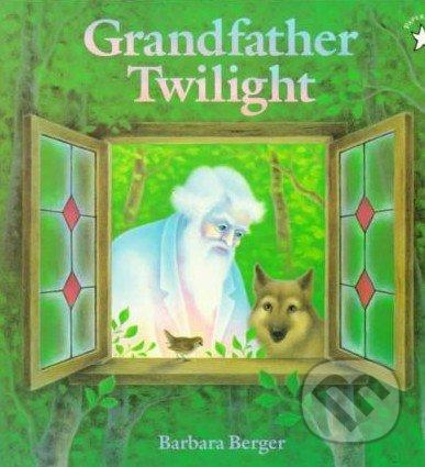 Grandfather Twilight - Barbara Berger