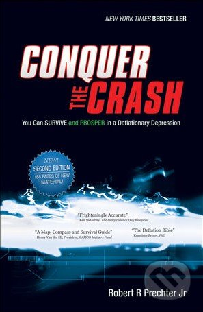 Conquer the Crash - Robert R. Prechter