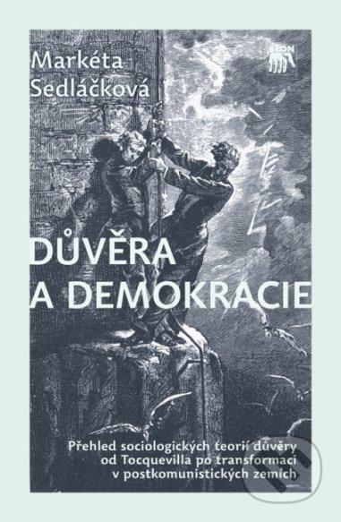Důvěra a demokracie - Markéta Sedláčková