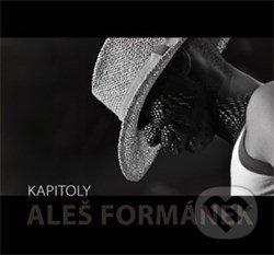 Kapitoly - Aleš Formánek