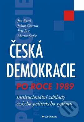Česká demokracie po roce 1989 - Jan Bureš a kolektív