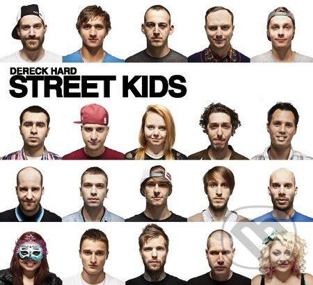 Street Kids - Dereck Hard