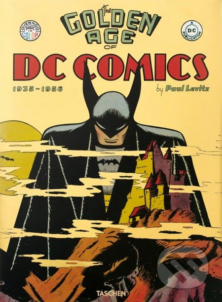Golden Age of DC Comics - Paul Levitz