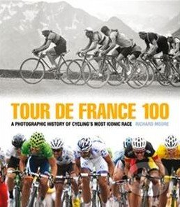 Tour de France 100 - Richard Moore