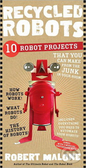 Recycled Robots - Robert Malone