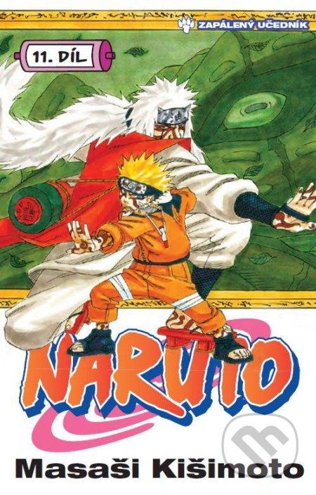 Naruto 11: Zapálený učedník - Masaši Kišimoto