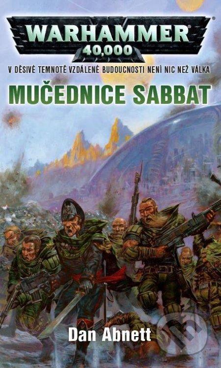 Warhammer 40 000: Mučednice Sabbat - Dan Abnett