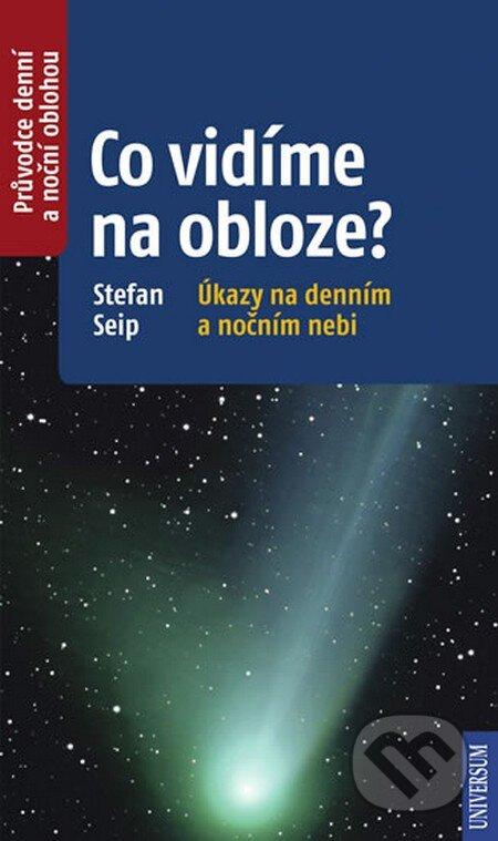Co vidíme na obloze? - Stefan Seip