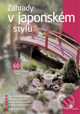 Zahrady v japonském stylu - Pavel Číhal, Romana Číhalová