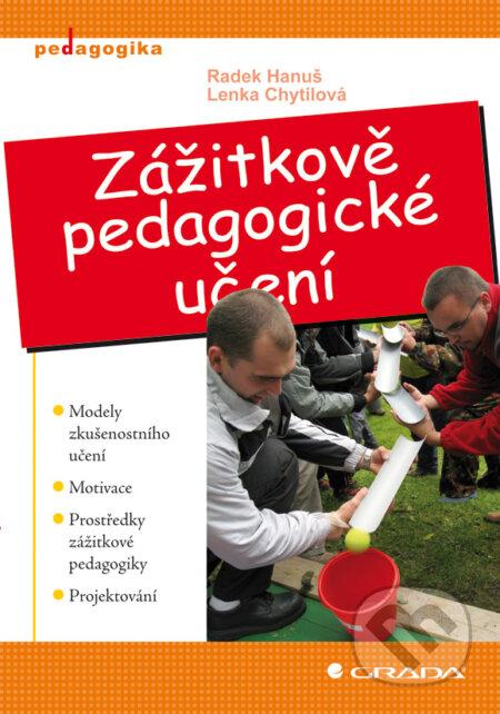 Zážitkově pedagogické učení - Radek Hanuš, Lenka Chytilová